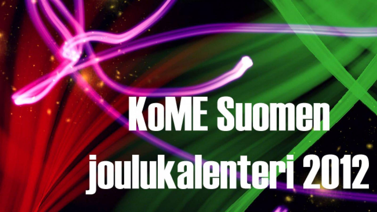 KoME Suomen joulukalenteri: luukku 9 © rreichu, KoME Suomi