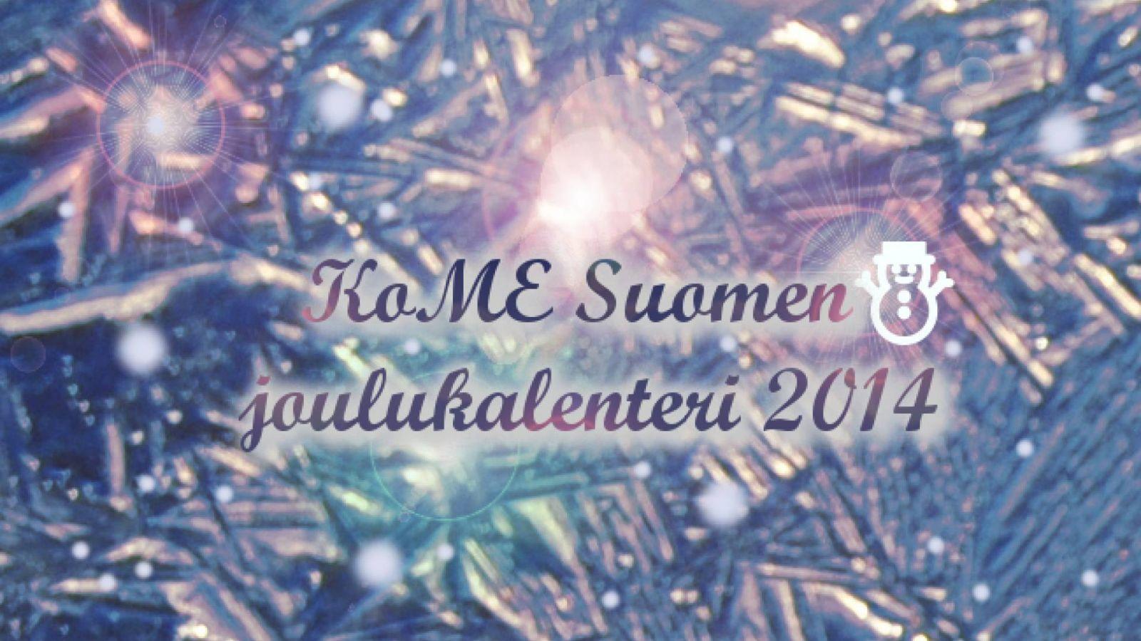 KoME Suomen joulukalenteri: luukku 8 © KoME Suomi