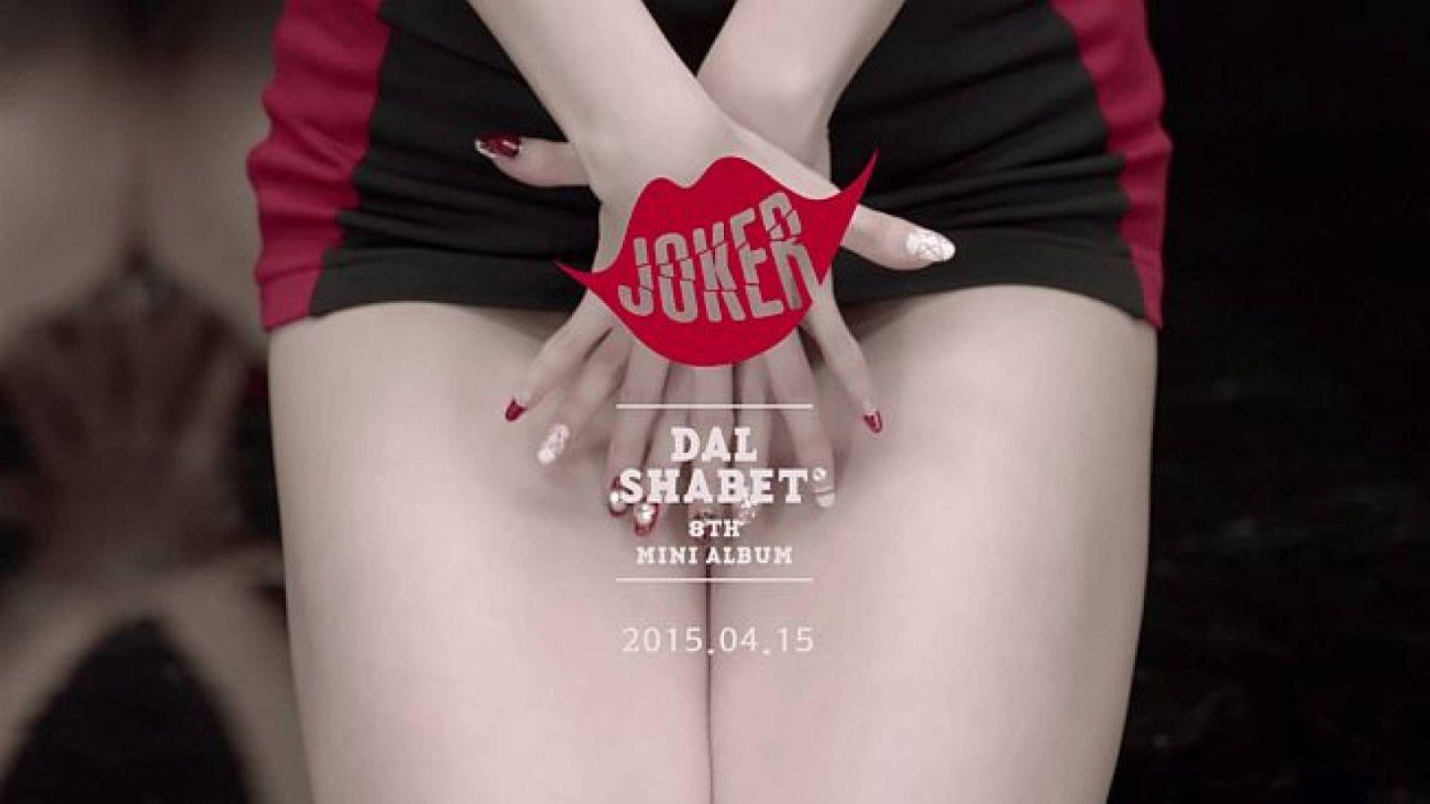 JOKER, o comeback de Dal Shabet © Dalshabet Official Facebook Page
