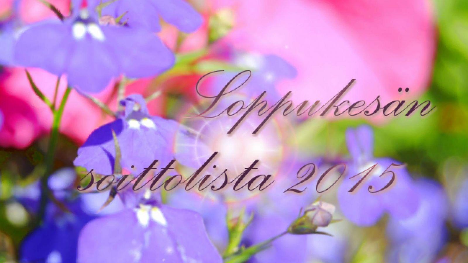 Loppukesän soittolista © KoME Suomi