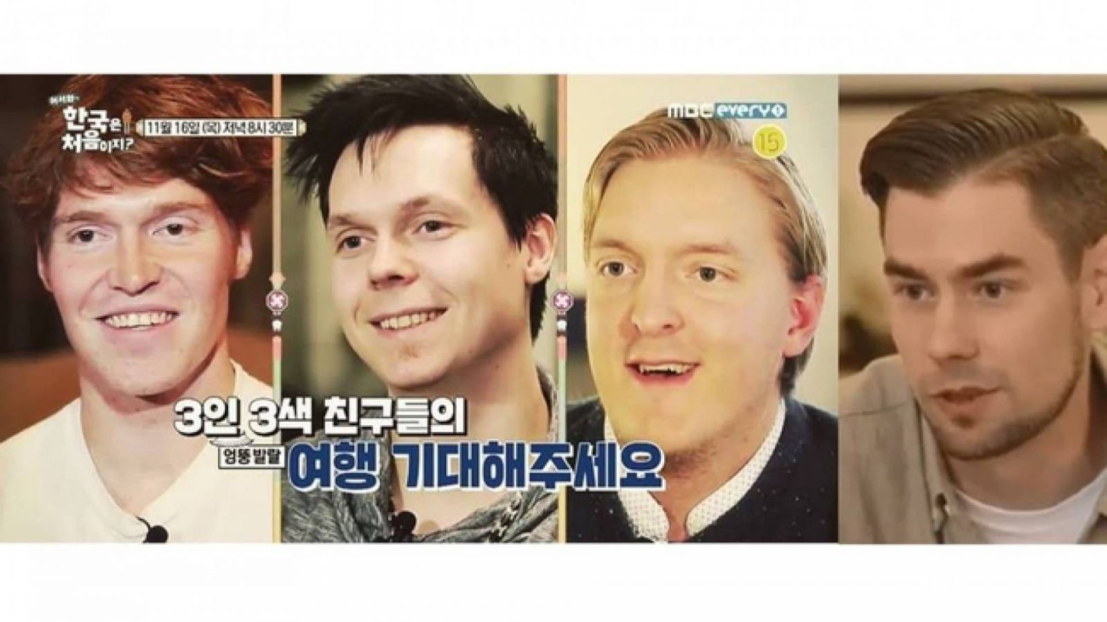 Haastattelussa ''Welcome, First Time in Korea?'' -ohjelman Vilppu, Sami, Ville ja Petri © MBC Every 1. All Rights Reserved.