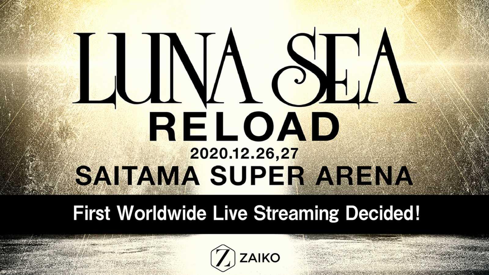 LUNA SEA to Live Stream Saitama Super Arena Shows Worldwide © LUNA SEA. All rights reserved.