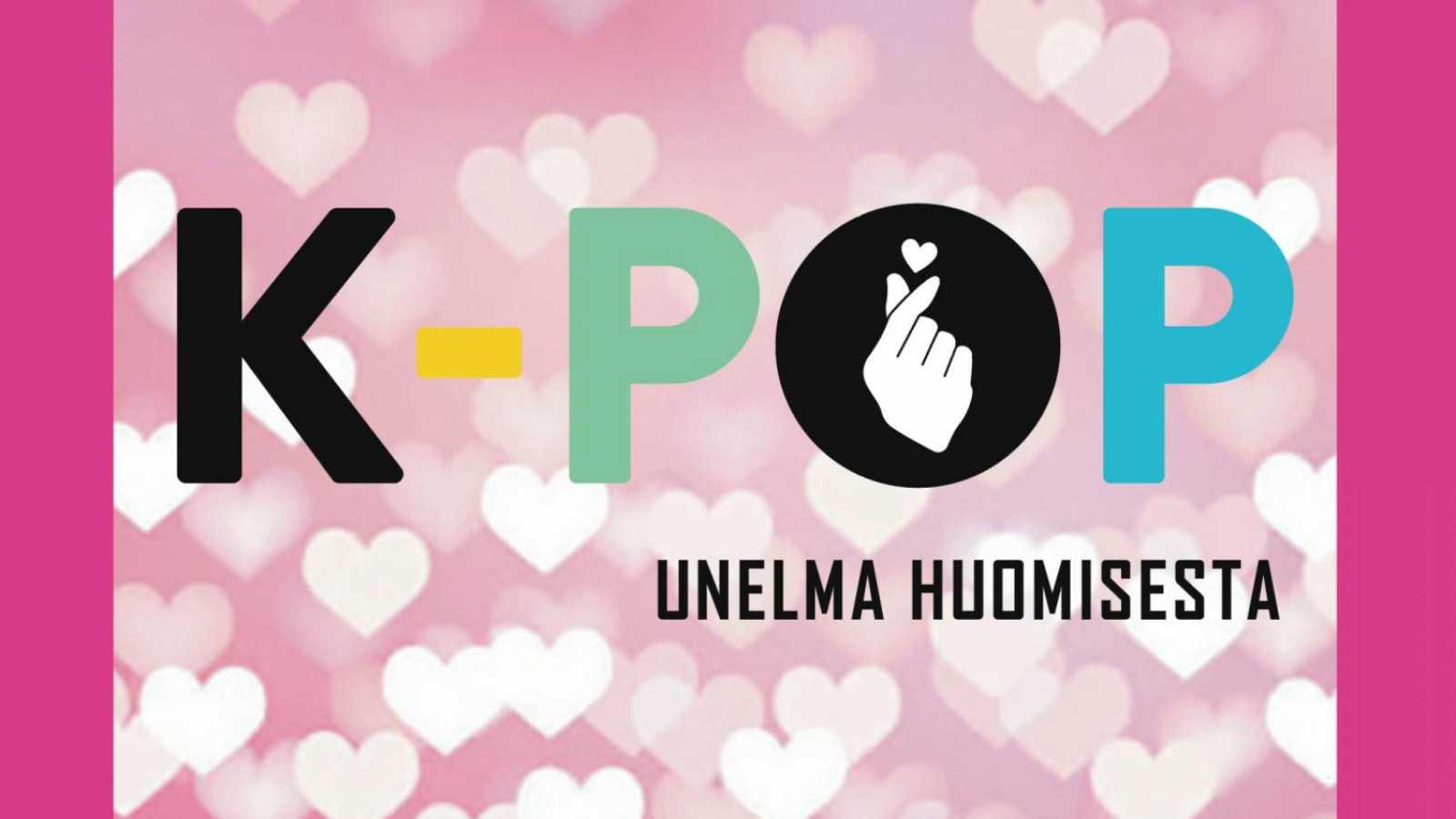 Tietokirja K-Pop - Unelma huomisesta © Otava.